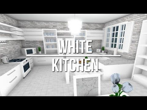 Roblox Welcome To Bloxburg White Kitchen Youtube House
