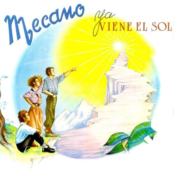 mecano ya viene el sol canciones - Buscar con Google