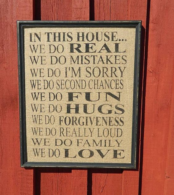 Wonderful In This House we do real, we do mistakes, we do im sorry Sign    this is printed on Burlap fabric    I have framed this print in a