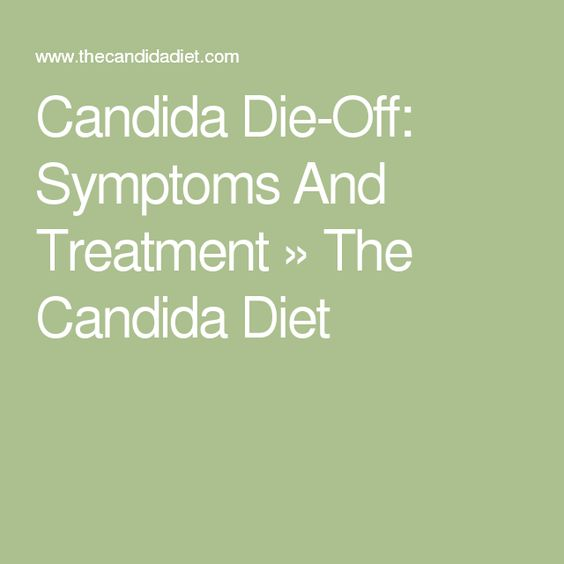 Candida Die-Off: Symptoms And Treatment » The Candida Diet