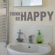 "Think ""Be Happy"" Everyday"