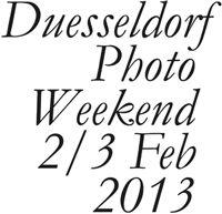 Düsseldorf Photo Weekend - 2. und 3. Februar 2013