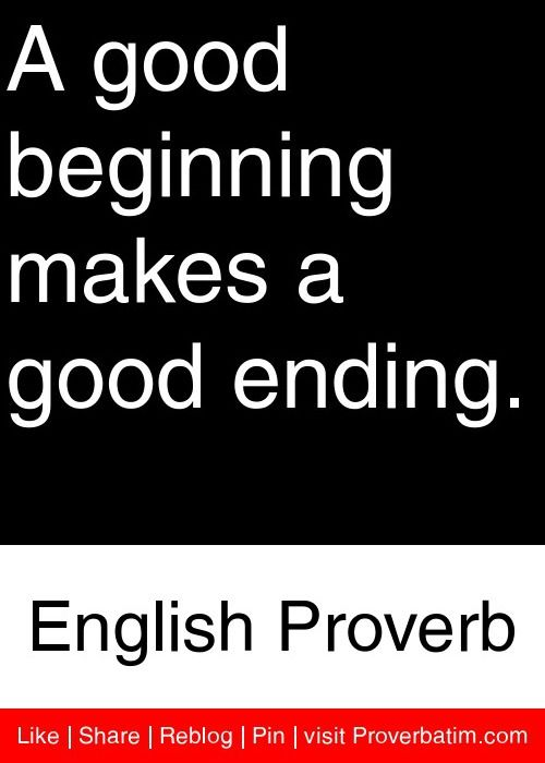 a good beginning makes a good ending essay