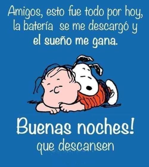 Pin By Maurizio Foresti On Frases De Buenos Dias Y Buenas Noches Snoopy Good Night Humor