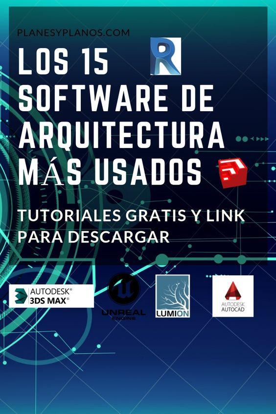 Los 15 Software Para Arquitectura Mas Usados 2019 Tutoriales Gratis Y Links De Descarga Programa Arquitectura Arquitectura Diseno Arquitectonico
