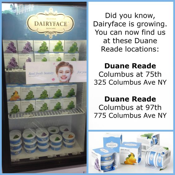 Dairyface is now at these Duane Reade locations.