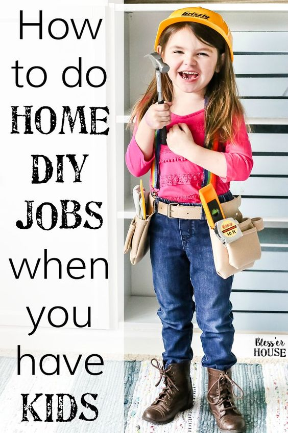How To Do Home DIY Projects When You Have Kids | http://blesserhouse.com - 7 simple solutions for how to do home DIY projects when you have kids, plus ideas for how to get them involved to learn the value of hard work.