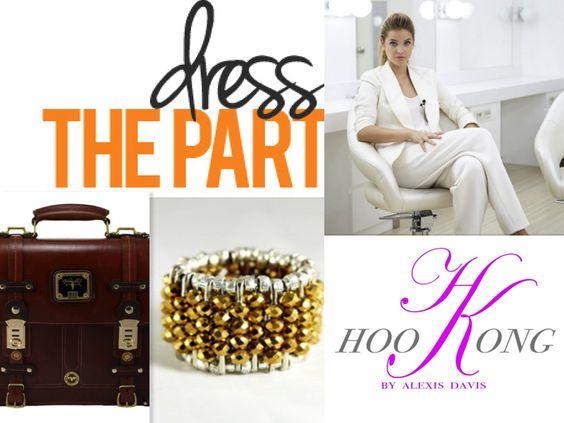 DRESS the part & OWN IT! #HKStyle www.Hoo-Kong.com