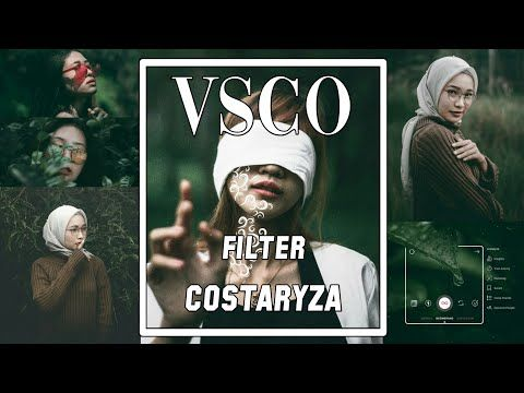 Tutorial Edit Foto Ala Costaryza Menggunakan Vsco Filter Fr4 Youtube Lightroom Pengeditan Foto