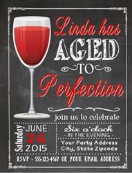 Wine Adult birthday party invitation. Aged to perfection. Perfect invitation party theme for any wine lover. 30th, 40th, 50th, or any age!: