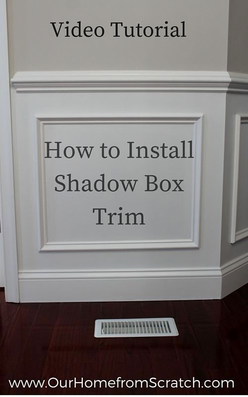 In Today S Post You Ll Learn How To Install Shadow Box Trim It S Been A While Since W Cheap Basement Ideas Living Room Remodel Stair Remodel