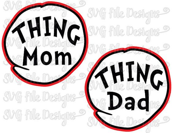 Thing Mom Thing Dad Iron On Costume Badge The Cat In The