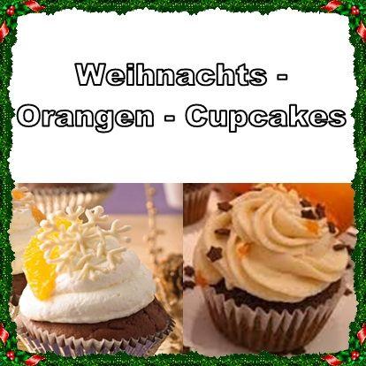 Rezept für ein Weihnachts-Orangen-Cupcakes