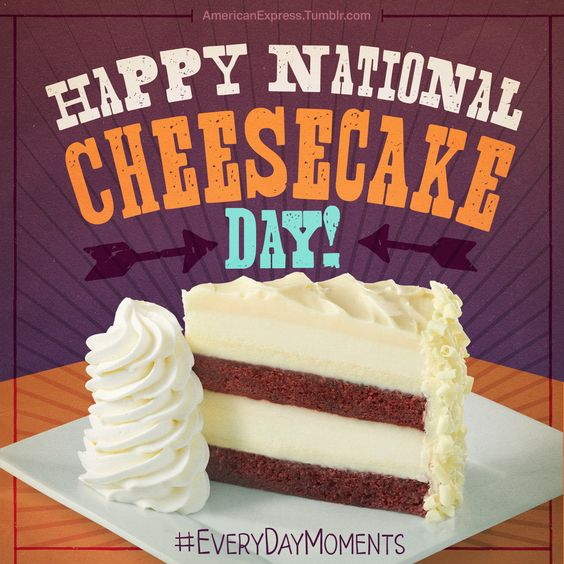 In honor of National Cheesecake Day, on 7/30 and 7/31 you can get any slice at half price at The Cheesecake Factory!* *One slice per guest.  Dine-in only.  Offer valid in US and Puerto Rico. #ad