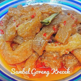 Sambel Goreng Krecek Kering Tanpa Santan Bahan 1 2 Bungkus Krecek Kering 150gr Rendam Dengan Air Selama Food Recipies Cooking Recipes Cooking