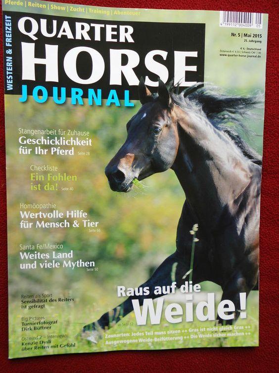 Quarter Horse Journal, Mai 2015, *Raus auf die Weide!*, neuwertig  bekommen