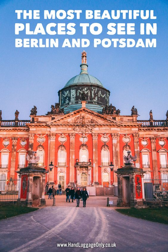 The Most Beautiful Places To Visit In Berlin And Potsdam Germany Travel Advice Tips And