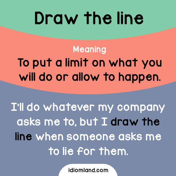 English idiom with its meaning and an example: 'Draw the line'. One of a series…