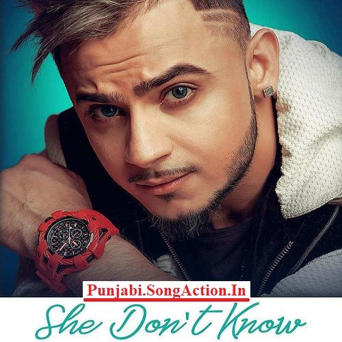 She Don T Know Mp3 Song Download Mp3 Song Gaba