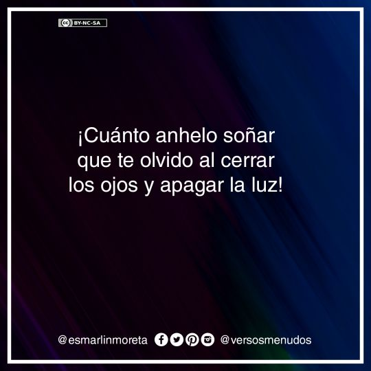 #esmarlinmoreta #versosmenudos #olvido #sueño #recuerdo #poesia