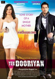 Yeh Dooriyan Hindi Movie Online - Deepshikha, Kaishav Arora and Ayub Khan. Directed by Deepshikha. Music by Amjad Nadeem. 2011 ENGLISH SUBTITLE