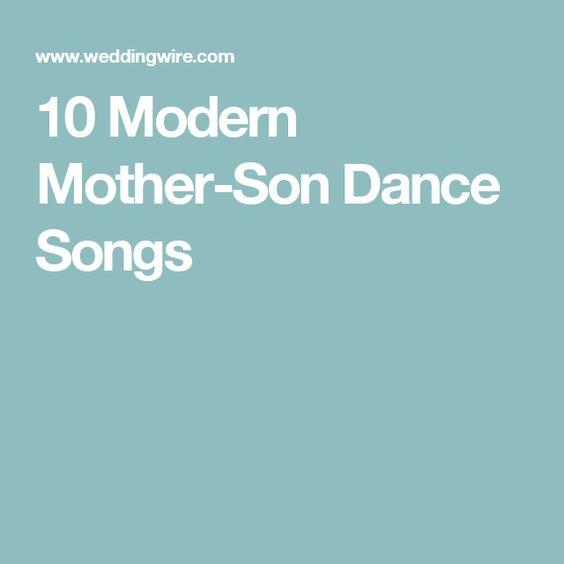 10 Modern Mother-Son Dance Songs