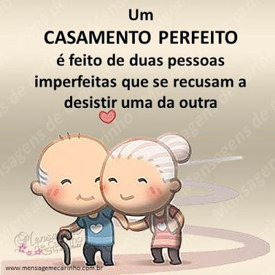 Um casamento perfeito é feito de duas pessoas imperfeitas…