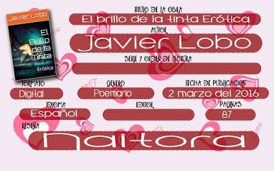 Locas del romance: Poemario El brillo de la tinta: Erótica (Javier Lo...