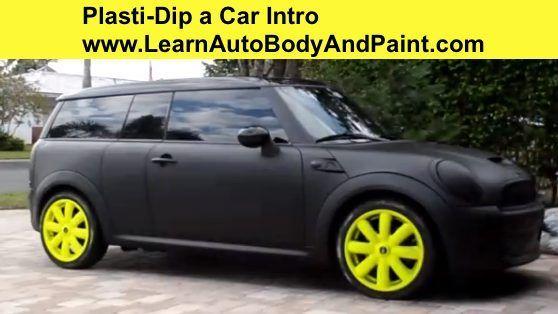 Plasti Dip Car Painting How To Plasti Dip Your Car Part 1how To Paint Your Car Do It Yourself Auto Body And Paint Plasti Dip Car Car Painting Car