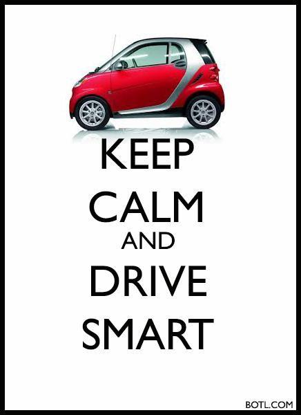 KEEP CALM and DRIVE SMART #car #keepcalm