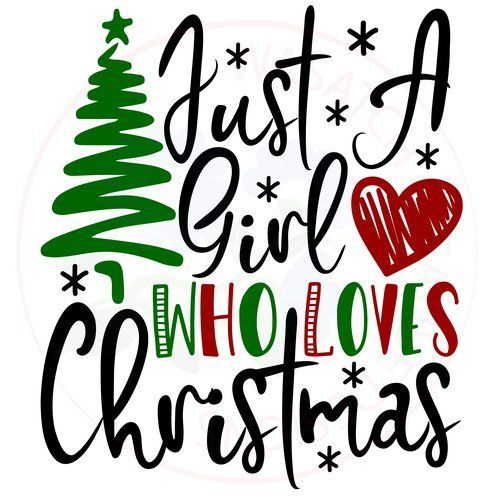 Shop | Category: Cut Files | Product: Just a girl who loves Christmas SVG - New Ideas