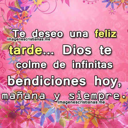 Imagenes Cristianas De Buenas Tardes Con Frases Bonitas Frases