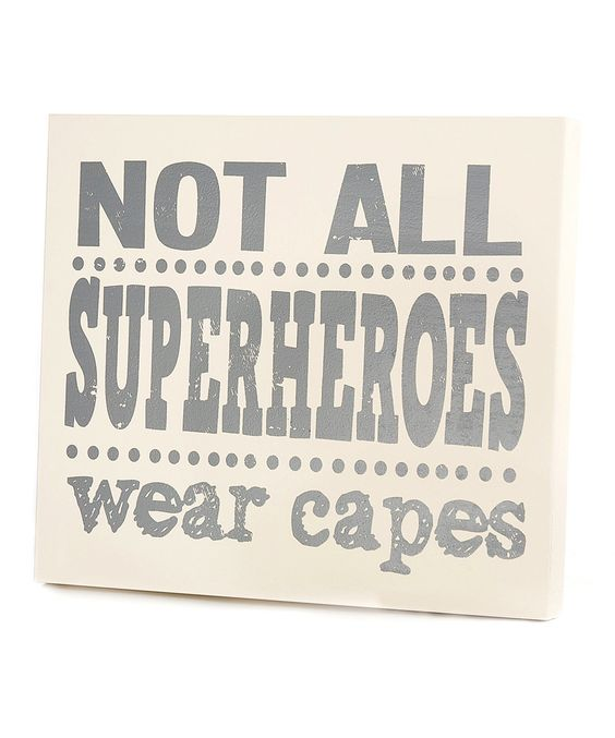 Love this Gray 'Not All Superheroes' Wall Art by Twelve Timbers on #zulily! #zulilyfinds
