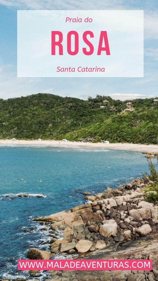 Praia Do Rosa Um Guia Para Aproveitar Esse Paraiso Em Santa