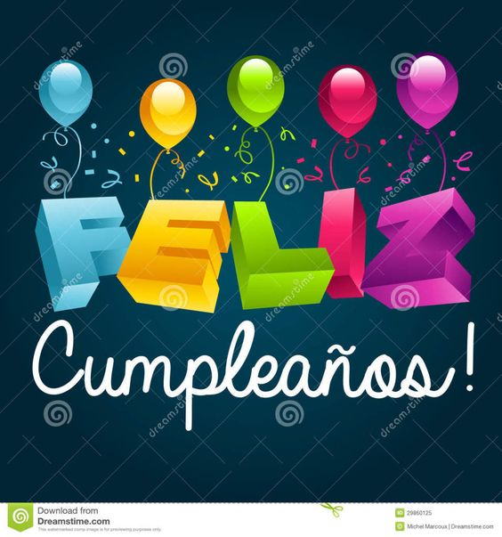 Happy Birthday - This post contains some of the best collection of Happy Birthday Greeting In Spanish. Wish you all going to like these all pictures.