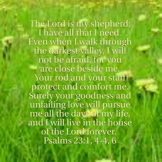 Psalms 23:1, 4-4, 6