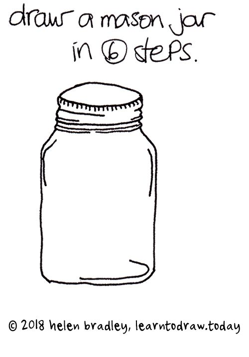 Learn To Draw A Mason Jar In 6 Steps
