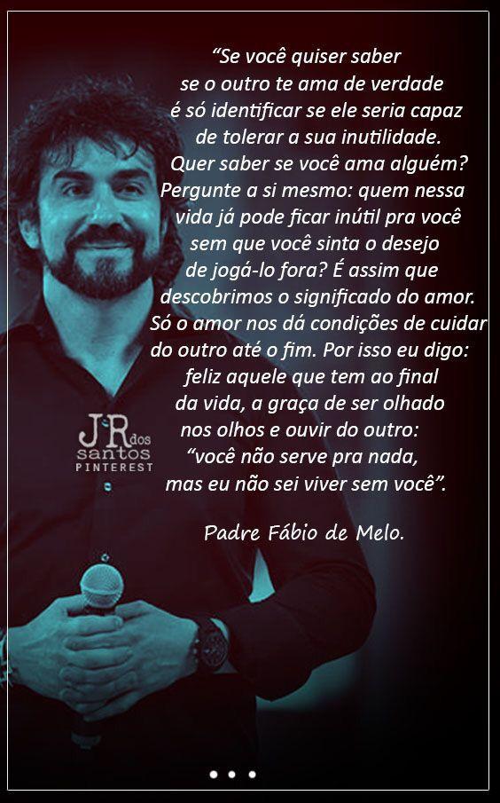 Pin De Katia Santos Em Padre Fabio De Melo Com Imagens