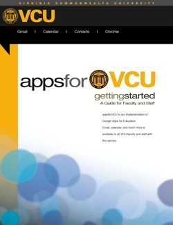apps for VCU is our implementation of Google Apps for Education. Email, calendar, and much more is available to all VCU faculty and staff. https://sites.google.com/a/vcu.edu/appsforvcu/