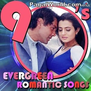 90s Evergreen Romantic 2017 Mp3 Songs Download Pagalworld Com Mp3 Song Download Mp3 Song 90s Songs