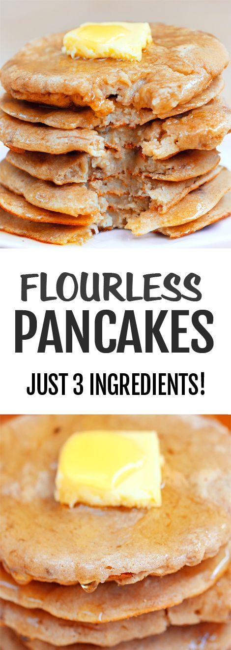 3 Ingredient Flourless Pancakes