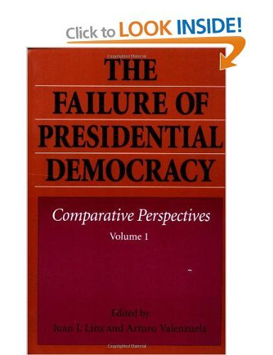 This book included Linz's long essay about the perils of presidentialism