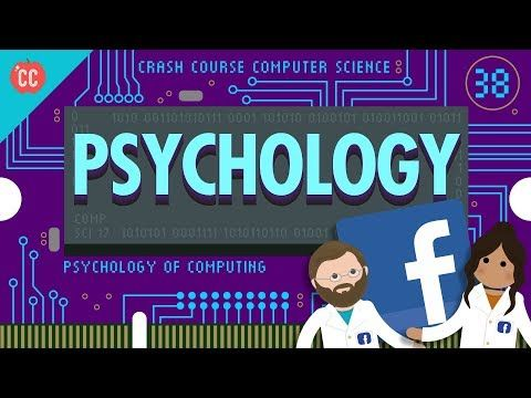 Psychology Of Computing Crash Course Computer Science 38 Youtube Computer Science Crash Course Psychology