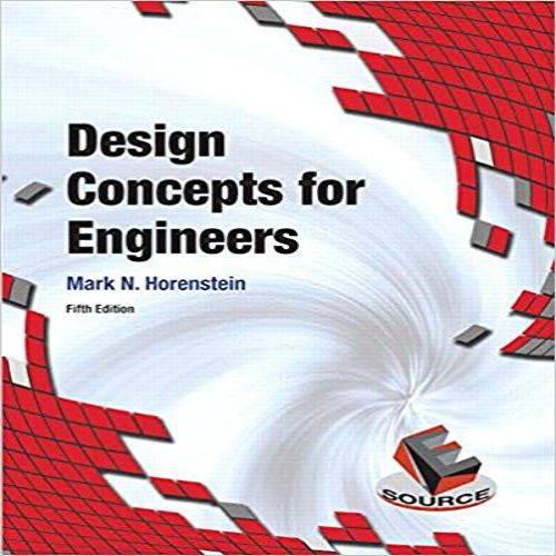 Design Concepts For Engineers 5th Edition By Mark N Horenstein