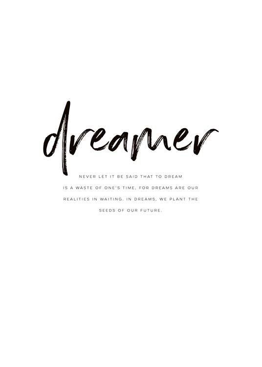 Wall Art With Scandinavian Design Buy Posters From Desenio Co Uk Quote Posters Dreamer Quotes Quote Prints