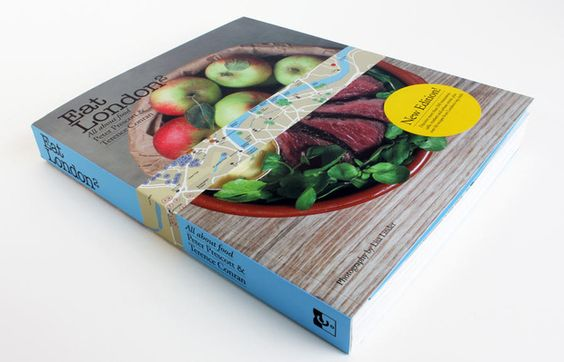 Eat-London-Cover-5.jpeg: City S Food, Foodie Places, Foodie Guide, Eat London2, Food Drink, Barks General, Food Book