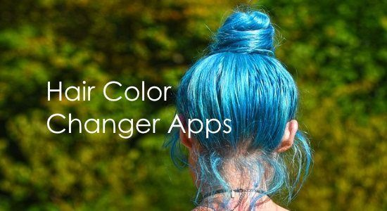 5 Free Hair Color Changer App For Android Hair Color Changer Hair Color Hair Colour App