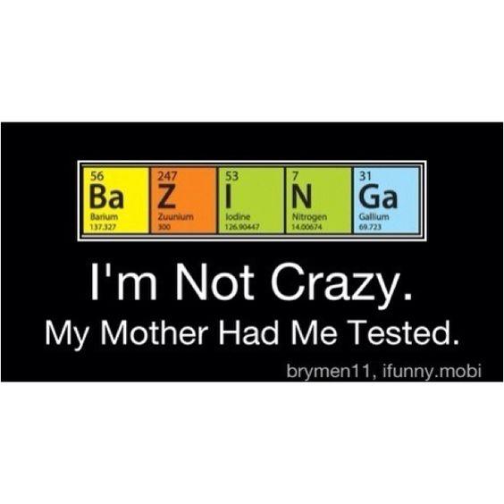 Big Bang Theory... haha. Bazinga!
