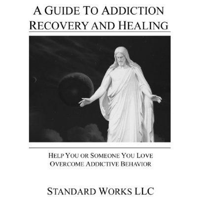LDS A Guide To Addiction Recovery And Healing Kindle Edition #kindle #books    #MormonLink.com