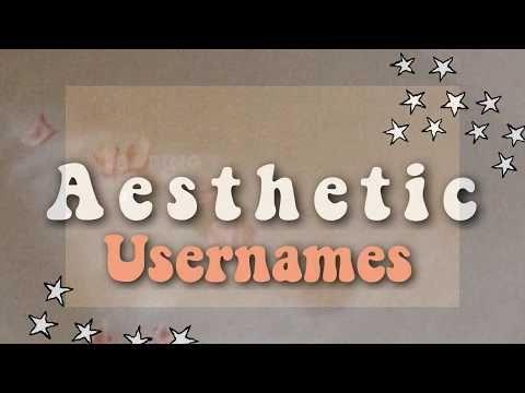 Aesthetic Usernames Youtube Aesthetic Usernames Aesthetic Names Youtube Names